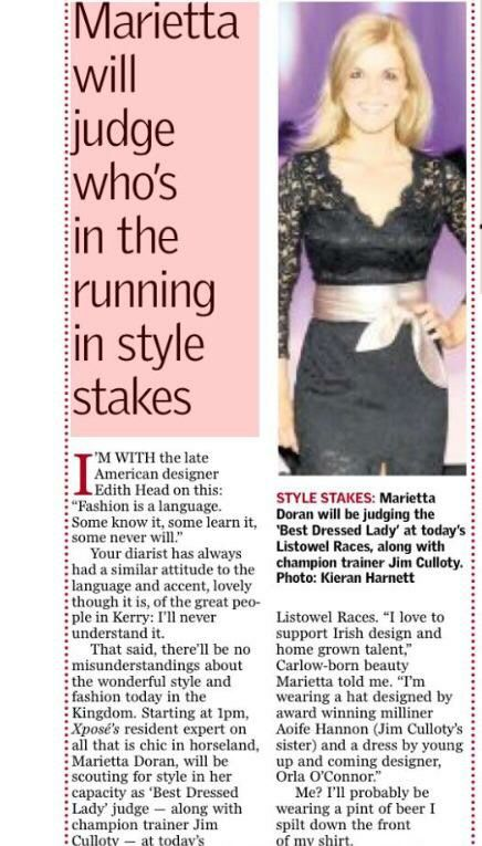 Thank you to Barry Egan, Sunday Independent newspaper for the lovely write up on Ladies Day at the Listowel Races.  Thank you to fashion designer Niamh O'Neill for the fab dress & belt!