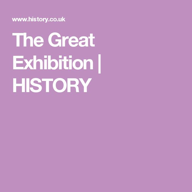 The Great Exhibition | HISTORY