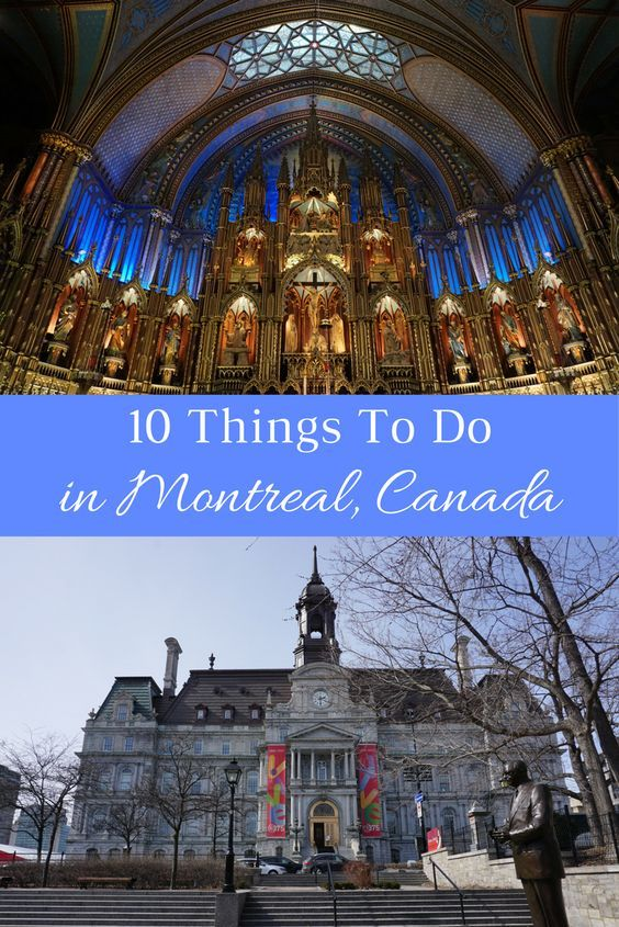 10 Things To Do On A Spring Break Trip To Montréal