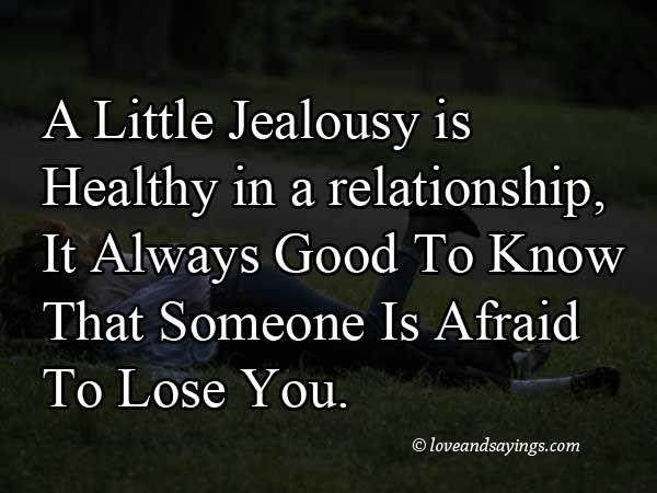 understanding jealousy in a relationship If you are prone to fits of jealousy,  what is positive about your relationship  you can start to work on understanding those feelings 4.