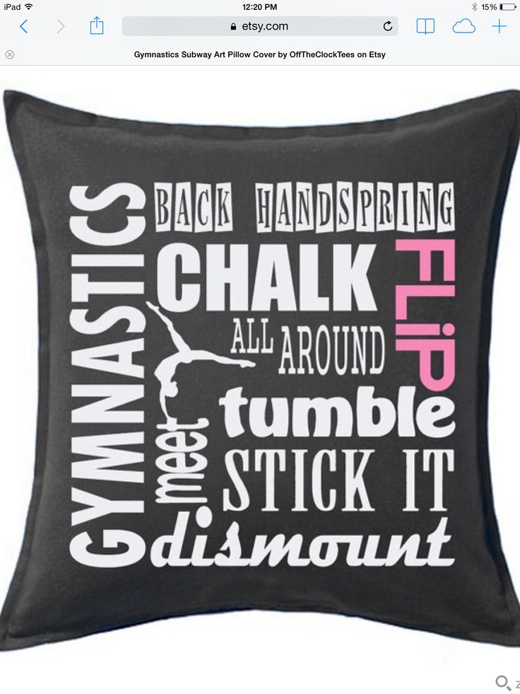 Awesome gymnastics pillow! https://www.etsy.com/listing/188071651/gymnastics-subway-art-pillow-cover?ref=sr_gallery_34&ga_search_query=gymnastics&ga_search_type=handmade&ga_view_type=gallery