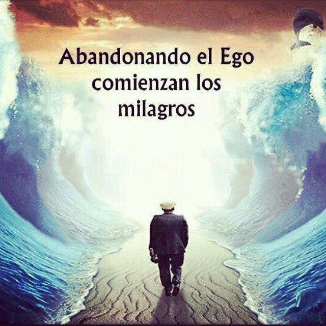 #situacionsentimental comenzando mi camino de generación de milagros #ego #miracles #egoismo #yoinferior #milagros #frases #quotes #citas