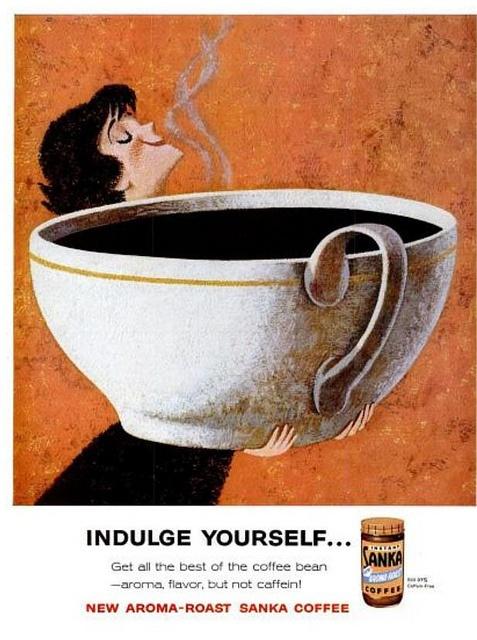 1960 Vintage Advert - Sanka Coffee: Memorial Cups, Vintage Wardrobe, Vintage Observed, Memorial Vintage, Big Cups Of Coff, Wake Up, Memorial Memorial, Vintage Ads, Amser Memorial