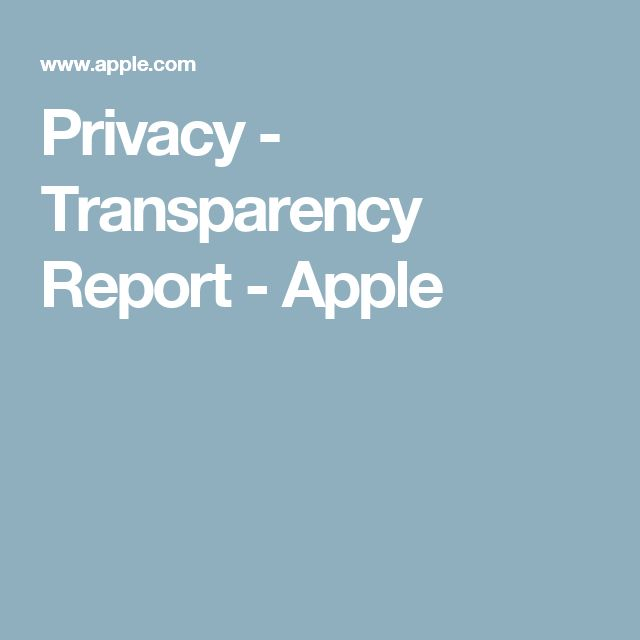 Privacy - Transparency Report - Apple