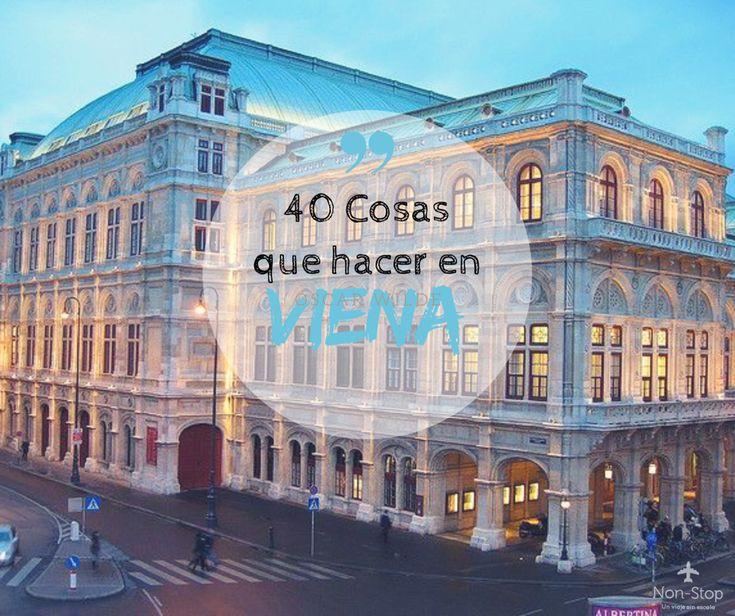 Viena tiene muchas cosas para ofrecer!. Te contamos cuáles son esas visitas y actividades que merecen la pena y que no debes perderte