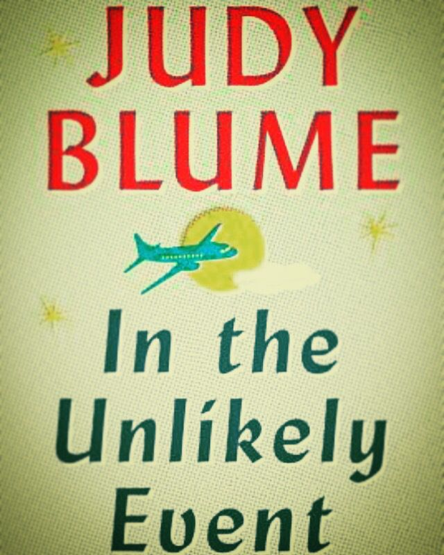In case you missed it, here you go 🙌 In the Unlikely Event – Judy Blume (2015) https://kalidesautelsreadsblog.wordpress.com/2017/02/02/in-the-unlikely-event-judy-blume-2015/