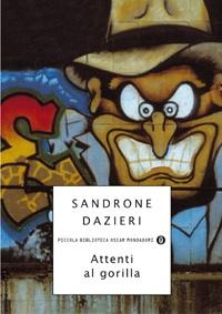 Attenti al gorilla (Sandrone Dazieri, 1999)