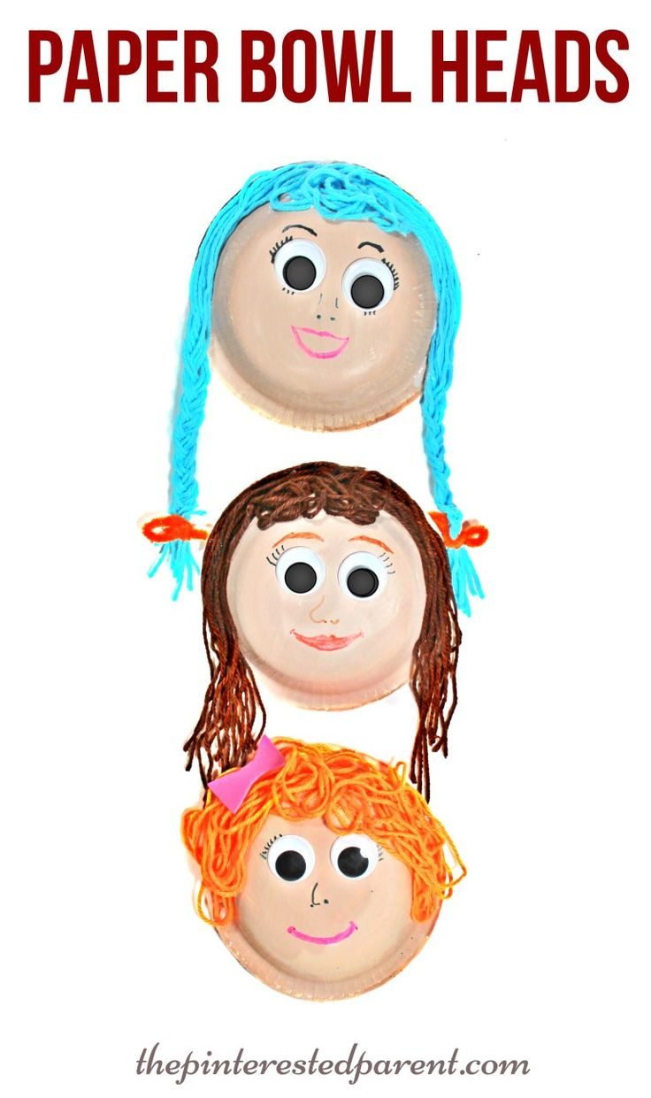 Paper bowl heads & faces with yarn hair. A fun arts & crafts project for kids