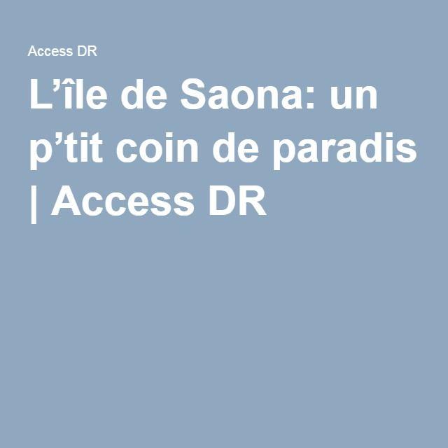 L'île de Saona: un p'tit coin de paradis   Access DR