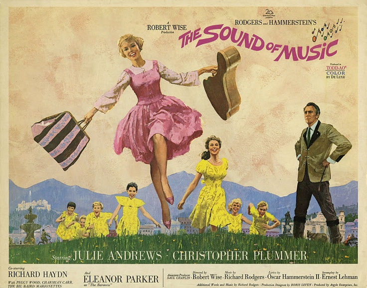 """The Hills Are Alive With The Sound Of Music.""  Of Course My Favorite Is The 1965 Version, NOT The One With Carrie Underwood."