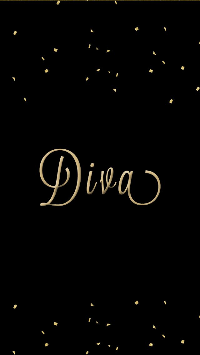 170 best quote me please images on pinterest words - Diva wallpaper ...
