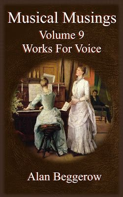 Big Al's Books: Musical Musings Volume 9 - Works For Voice