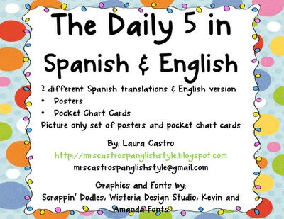 Classroom Freebies Too: Bilingual Daily 5 Freebie...link to blogs with free bilingual posters to use in my classroom