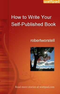 How to Write Your Self-Published Book - First draft version - ready for you to find all the errors you can, and give me feedback on how to improve it. http://midwestjournalpress.com