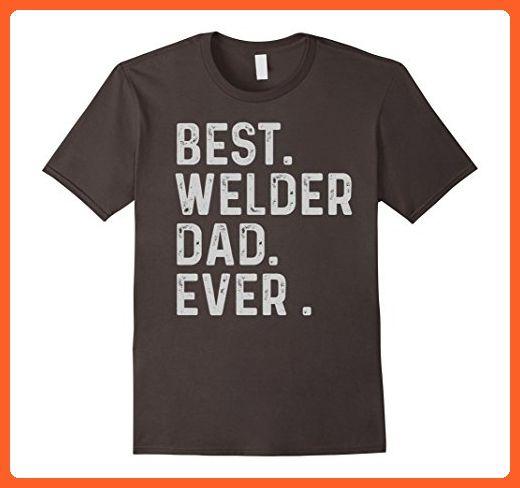 Mens Best Welder Dad Ever T-Shirt Small Asphalt - Relatives and family shirts (*Partner-Link)