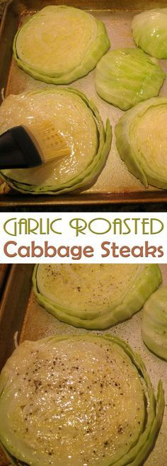 Garlic Roasted Cabbage Steaks More