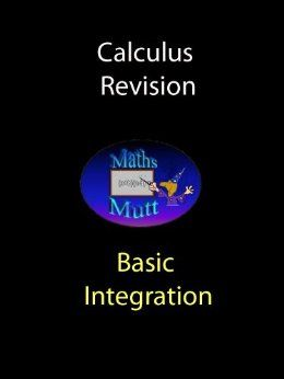 This book is a quick revision of basic integration, designed for the SQA Higher Mathematics course - with a little extra content at SQA Advanced Higher Level.   It is suitable as a revision aid for anyone studying basic integration.