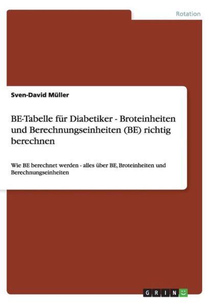 BE-Tabelle f r Diabetiker - Broteinheiten und Berechnungseinheiten (BE) richtig berechnen
