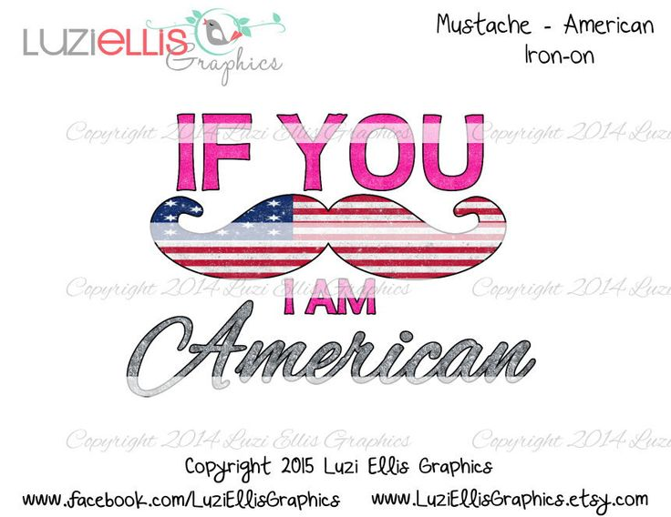 Print your own Iron on - If you Mustache i am American, sparkly patriotic USA Flag DIY Printables - Digital Sheet - digital transfer by LuziEllisGraphics on Etsy
