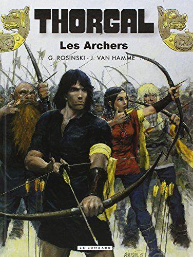 Thorgal, tome 9 : Les Archers de Grzegorz Rosinski