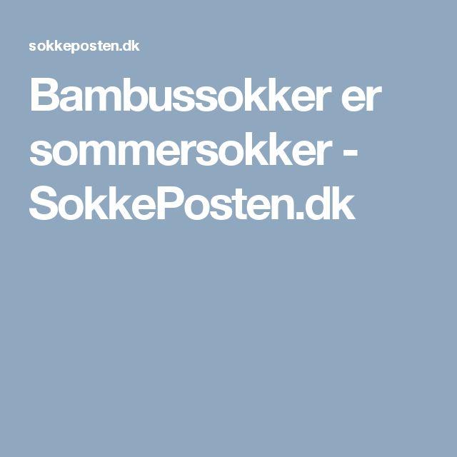 Bambussokker er sommersokker - SokkePosten.dk