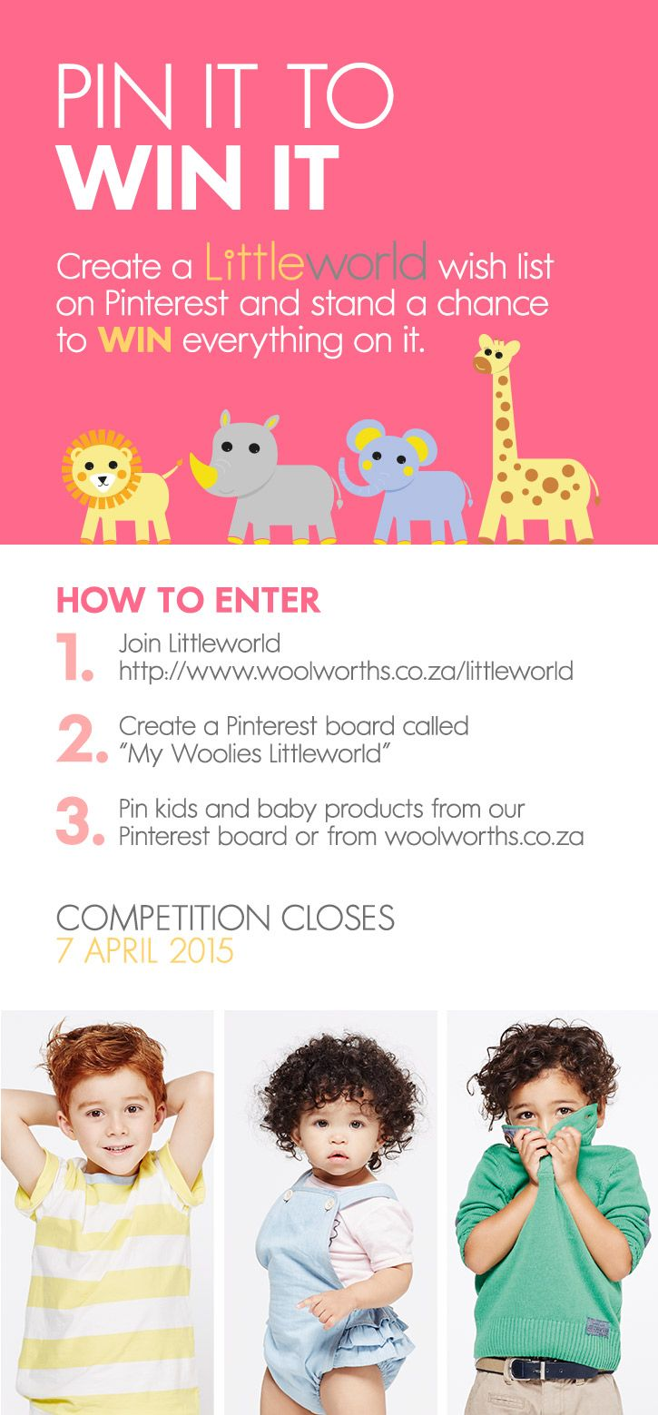 Have you entered our competition yet? It's so simple! Sign up to Littleworld and then start pinning your baby & kids wishlist. You could win all your pins! Read the details in the image for more info...