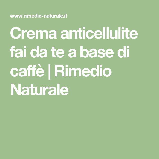 Crema anticellulite fai da te a base di caffè | Rimedio Naturale