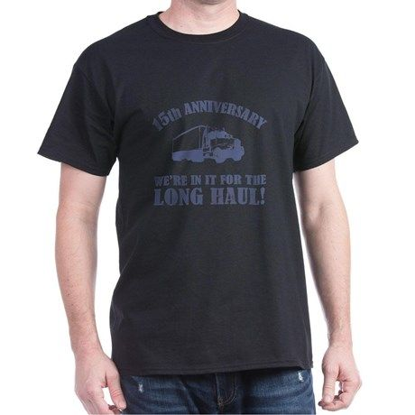 15th Anniversary Humor (Long Haul) T-Shirt on CafePress.com