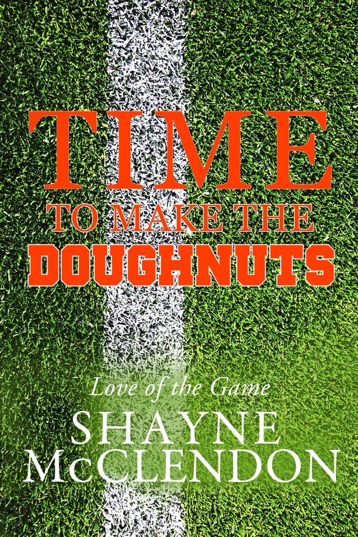 Time To Make The Doughnuts (love Of The Game) On Amazon: Http: