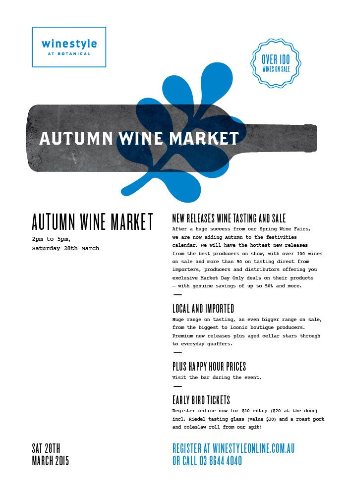 Our Autumn Wine Market event will have 100 wines on sale and more than 50 on tasting direct from importers, producers & distributors offering you exclusive Market Day Only deals on their products – with genuine savings of up to 50% and more. You cant afford to miss this fantastic wine tasting event in Melbourne! The wine fair will be held on Saturday 28th March 2015 from 1.00 – 5.00pm.