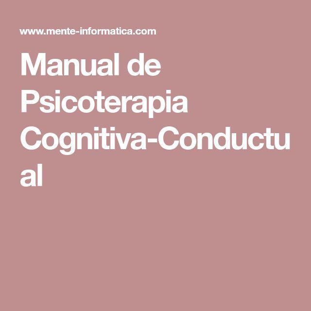 Manual de Psicoterapia Cognitiva-Conductual