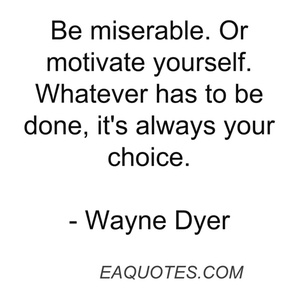 Another great Wayne Dyer quote