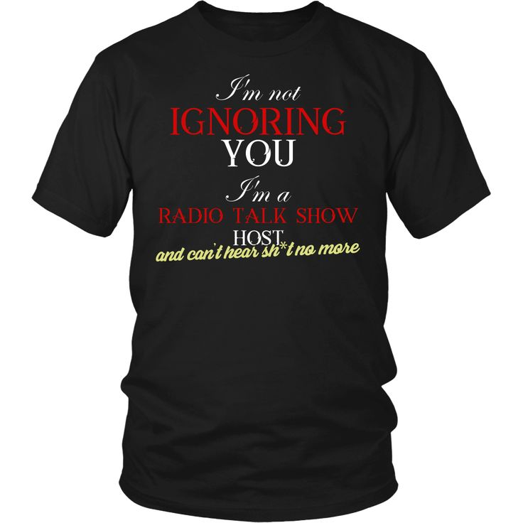 Radio Talk Show Host T-shirt, hoodie and tank top. Radio Talk Show Host funny gift idea.