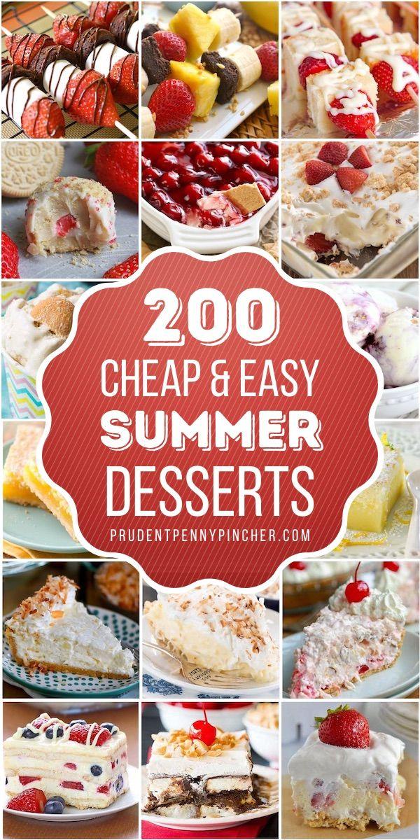 200 Cheap And Easy Summer Desserts Light Summer Desserts Summer Desserts Easy Summer Desserts