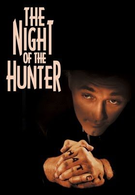 The Night of the Hunter (1955)  dir: Charles Laughton	  A religious fanatic marries a gullible widow whose young children are reluctant to tell him where their real daddy hid $10,000 he'd stolen in a robbery.