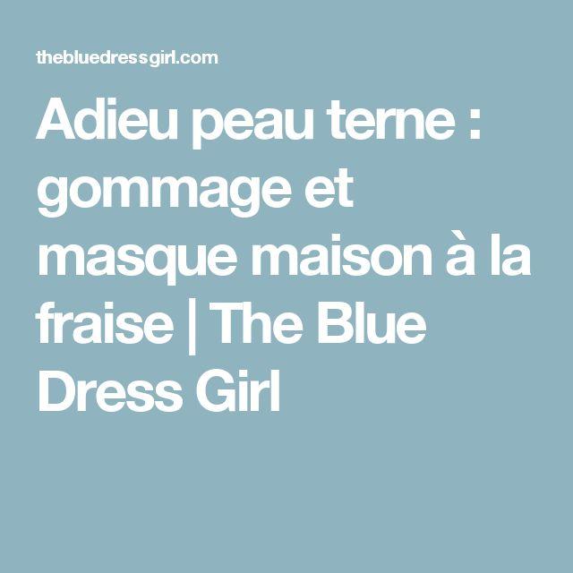 Adieu peau terne : gommage et masque maison à la fraise | The Blue Dress Girl