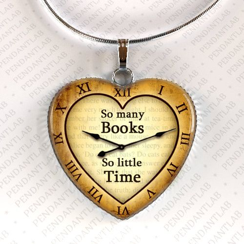 So Many Books So Little Time Pendant Book Lover Gift by PendantLab, $14.95 | Aww I want this.