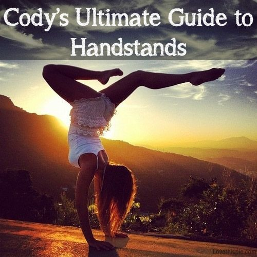 Work up to a handstand, handstand drills, handstand walk, handstand push up, and more
