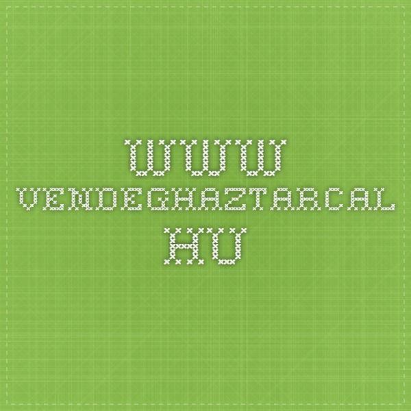 www.vendeghaztarcal.hu