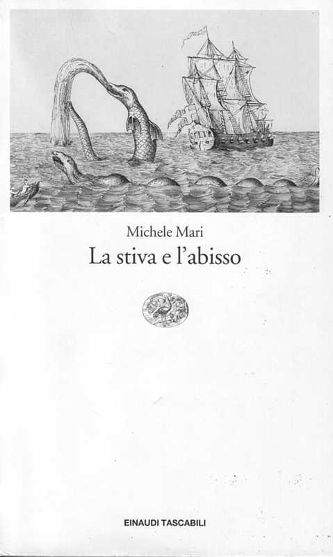 Michele Mari - La stiva e l'abisso