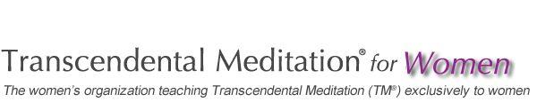 Transcendental Meditation® For Women