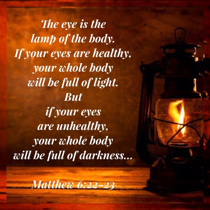 63 best (Matthew 6:22) The light of the body is the eye. images on ...