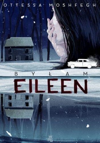 Okładka książki Byłam Eileen