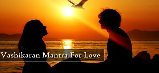 Do Vashikaran Mantras Really Work on Women? Which is the Best and Fastest Working Mantra ?