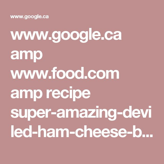 www.google.ca amp www.food.com amp recipe super-amazing-deviled-ham-cheese-ball-105601