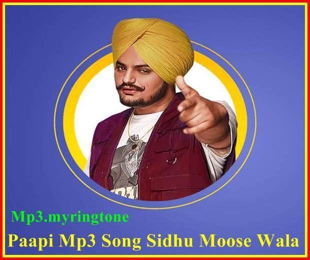 Paapi Mp3 Song Sidhu Moose Wala Mp3 Song Mr Jatt Mp3 Song Songs Mp3