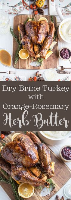 Dry Brine Turkey with Orange-Rosemary Herb Butter | primal recipes | turkey recipes | Thanksgiving recipes | paleo recipes | gluten-free recipes | perrysplate.com #diestelthanksgiving
