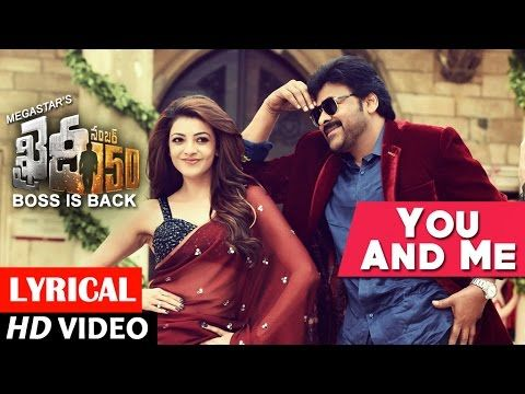 You And Me Full Song Lyrical  Khaidi No 150  Chiranjeevi, Kajal  Rockstar Dsp  V V Vinayak