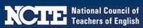 Professional Resource: NCTE (National Council of Teachers of English -- A Professional Association of Educators in English Studies, Literacy, and Language Arts)