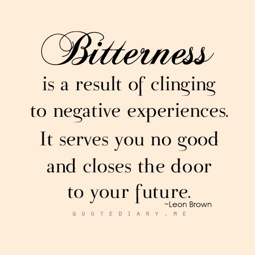 Sayings About Bitterness: 25+ Best Bitterness Quotes On Pinterest